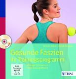 Training für mehr Beweglichkeit Gesunde Faszien